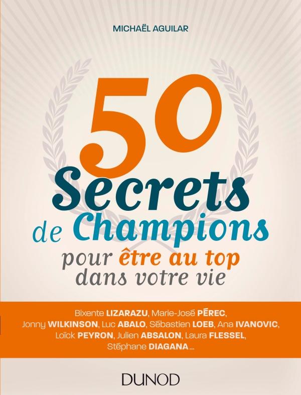 50-secrets-de-champions-pour-etre-au-top-dans-votre-vie
